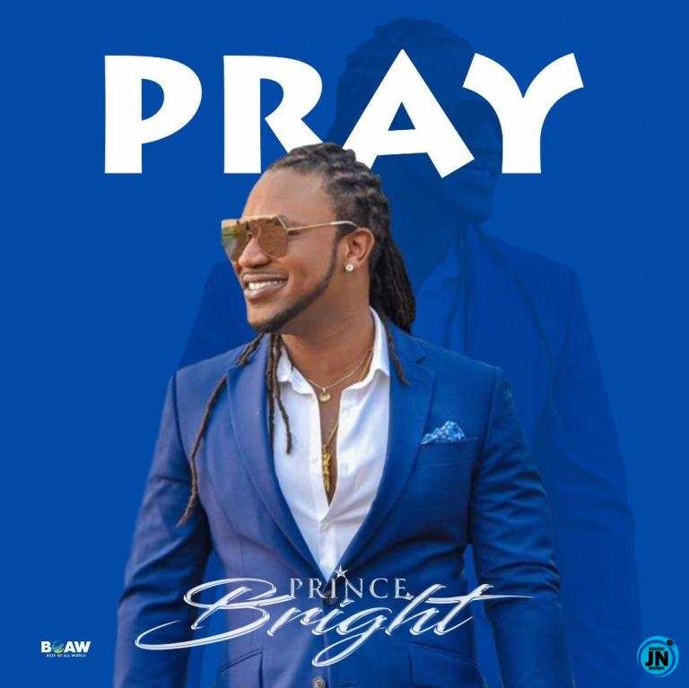 Prince Bright (Buk Bak) – Pray